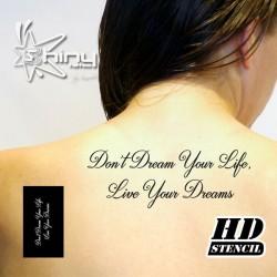 Pochoir Tatouage Temporaire HD008 Don't Dream... (Phrase)